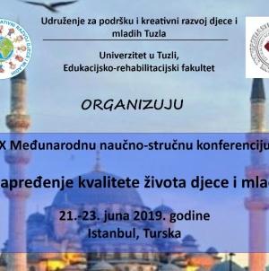"""Međunarodna naučno-stručna konferencija """"Unapređenje kvalitete života djece i mladih"""" u Istanbulu"""