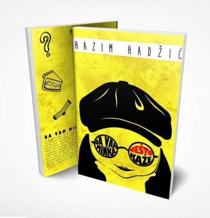 """Nova knjiga Hazima Hadžića """"Da vam Minka nešto kaže"""""""